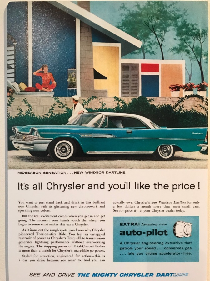 "Print ad for Chrysler Windsor Dartline car, including a blurb about ""auto-pilot"" cruise control feature."