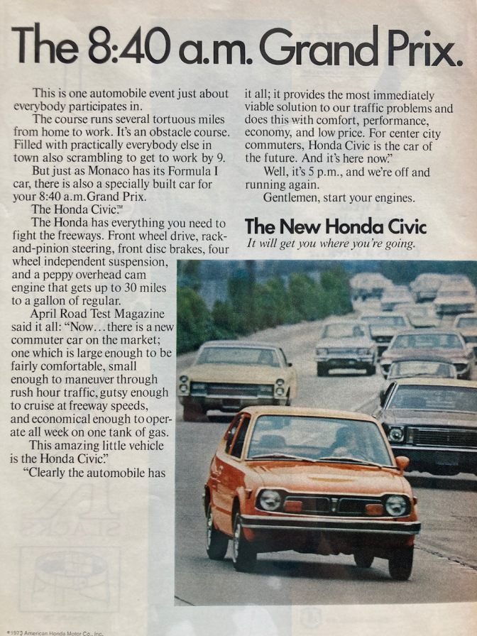 Advertisement for 1973 Honda Civic titled The 8:40 AM Grand Prix.